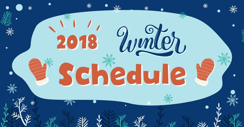 2018 Winter Schedule